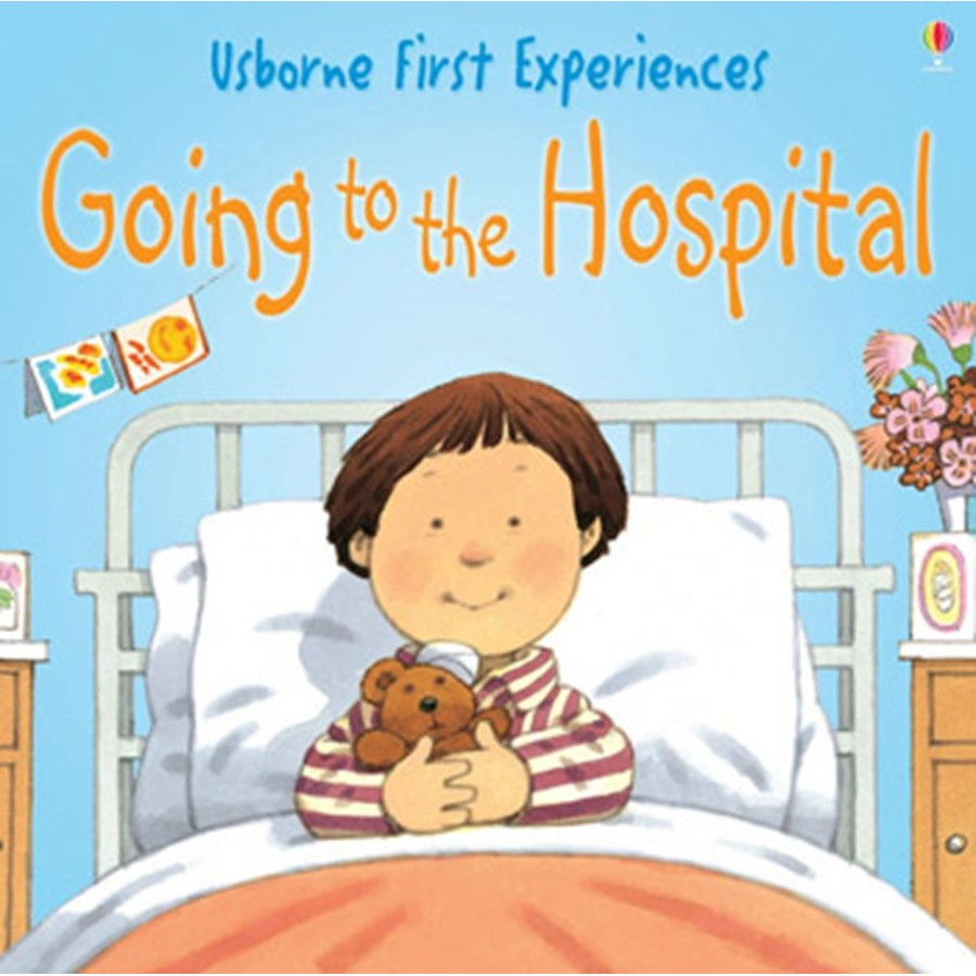 Usborne First Experiences: Going To The Hospital (mini Edition) Usborne Book