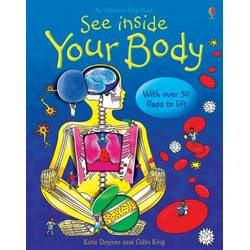 See Inside Your Body - Usborne book (6+)