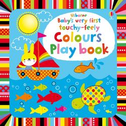 Babys very first touchy-feely Colours Play book - Usborne book (0+)